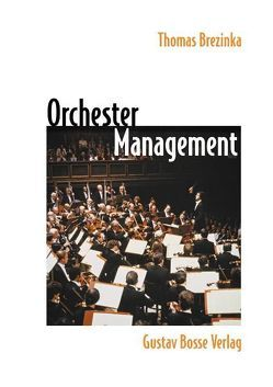 Orchestermanagement von Brezinka,  Thomas