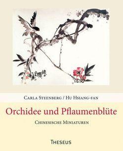 Orchidee und Pflaumenblüte von Hsiang-fan,  Hu, Steenberg,  Carla