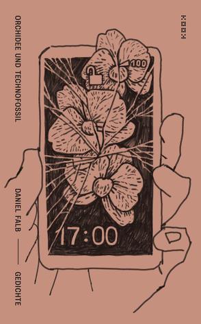 Orchidee und Technofossil von Falb,  Daniel, Toepfer,  Andreas