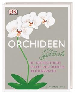 Orchideen-Glück von Rittershausen,  Sara