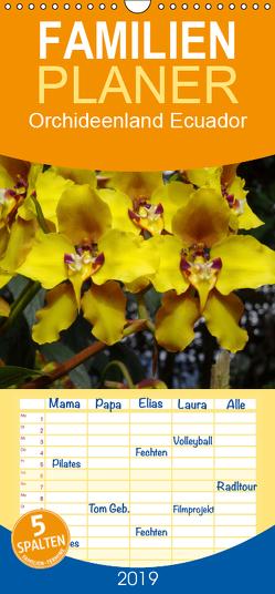 Orchideenland Ecuador – Familienplaner hoch (Wandkalender 2019 , 21 cm x 45 cm, hoch) von Kettler,  Klaus