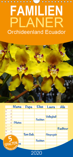 Orchideenland Ecuador – Familienplaner hoch (Wandkalender 2020 , 21 cm x 45 cm, hoch) von Kettler,  Klaus