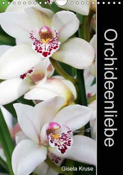 Orchideenliebe (Wandkalender 2019 DIN A4 hoch) von Kruse,  Gisela