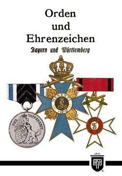 Orden und Ehrenzeichen – Bayern und Württemberg von Ruhl,  Moritz