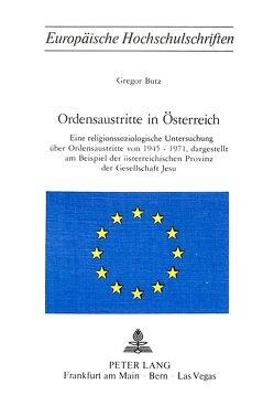 Ordensaustritte in Österreich von Butz,  Gregor