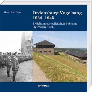 Ordensburg Vogelsang 1934-1945 von Arntz,  Hans-Dieter