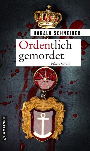 Ordentlich gemordet von Schneider,  Harald