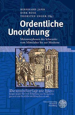 Ordentliche Unordnung von Jahn,  Bernhard, Röse,  Dirk, Unger,  Thorsten