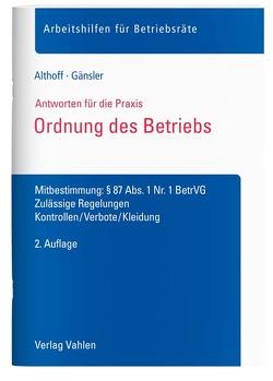 Ordnung des Betriebs von Althoff,  Lars, Gänsler,  Karsten