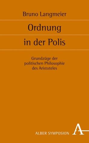 Ordnung in der Polis von Langmeier,  Bruno