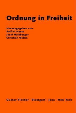 Ordnung in Freiheit von Hasse,  Rolf, Molsberger,  Josef, Watrin,  Christian