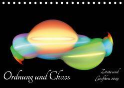 Ordnung und Chaos – Zitate und Grafiken 2019 (Tischkalender 2019 DIN A5 quer) von Schmitt,  Georg