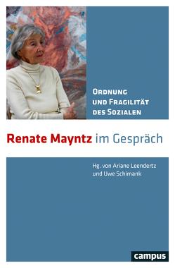 Ordnung und Fragilität des Sozialen von Leendertz,  Ariane, Schimank,  Uwe