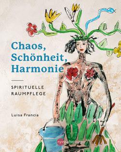 Ordnung und Harmonie für dein Zuhause von Francia,  Luisa