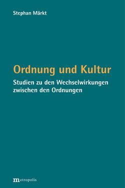 Ordnung und Kultur von Märkt,  Stephan