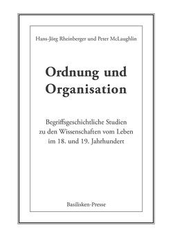 Ordnung und Organisation von McLaughlin,  Peter, Rheinberger,  Hans Jörg