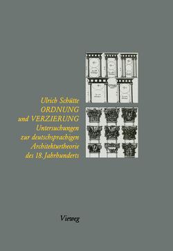 Ordnung und Verzierung von Schütte,  Ulrich