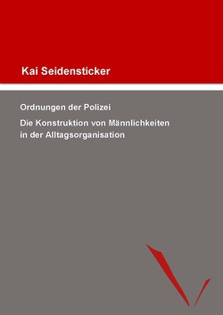 Ordnungen der Polizei von Seidensticker,  Kai
