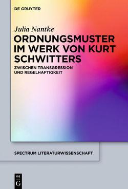 Ordnungsmuster im Werk von Kurt Schwitters von Nantke,  Julia