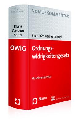Ordnungswidrigkeitengesetz von Blum,  Heribert, Gassner,  Kathi, Seith,  Sebastian
