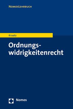 Ordnungswidrigkeitenrecht von Kraatz,  Erik