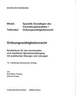 Ordnungswidriigkeitenrecht von Theisen,  Rolf-Dieter, Vesper,  Christel