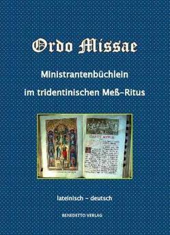 Ordo Missae Ministrantenbüchlein. Lateinisch-Deutsch