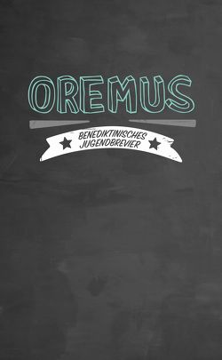 Oremus von Benediktinerstift Kremsmünster