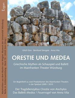 Orestie und Medea von Sinn,  Ulrich, Stengele,  Bernhard, Vita,  Anna