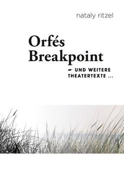 Orfé's Breakpoint von Ritzel,  Nataly