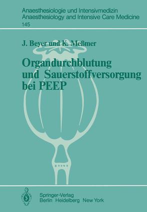 Organdurchblutung und Sauerstoffversorgung bei PEEP von Beyer,  J., Messmer,  K.
