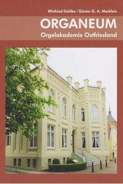 Organeum von Dahlke, Winfried, Marklein, Günter G.A.