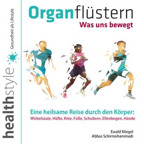 Organflüstern von Kliegel,  Ewald, Schirmohammadi,  Abbas
