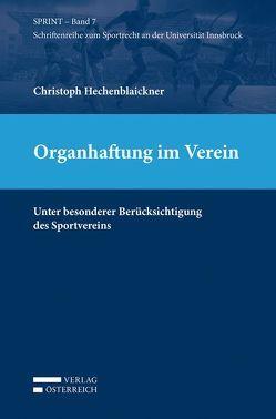 Organhaftung im Verein von Hechenblaickner,  Christoph