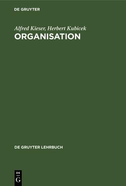 Organisation von Kieser,  Alfred, Kubicek,  Herbert