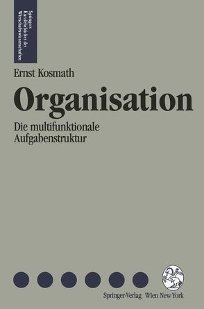 Organisation von Hofmann,  Michael, Kosmath,  Ernst F.