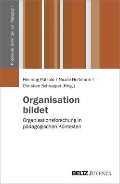 Organisation bildet von Hoffmann,  Nicole, Pätzold,  Henning, Schrapper,  Christian