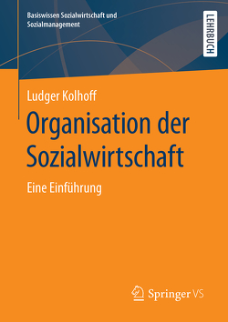 Organisation der Sozialwirtschaft von Kolhoff,  Ludger