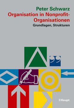 Organisation in Nonprofit-Organisationen von Schwarz,  Peter