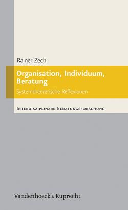 Organisation, Individuum, Beratung von Zech,  Rainer