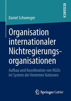 Organisation internationaler Nichtregierungsorganisationen von Schwenger,  Daniel