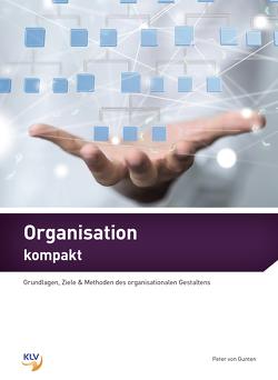 Organisation kompakt von von Gunten,  Peter