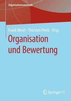 Organisation und Bewertung von Meier,  Frank, Peetz,  Thorsten