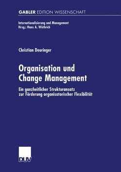Organisation und Change Management von Deuringer,  Christian