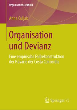 Organisation und Devianz von Culjak,  Anna