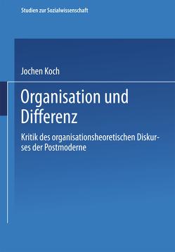 Organisation und Differenz von Koch,  Jochen