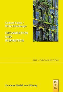 Organisation und Inspiration von Fatzer,  Gerhard, Schoefer,  Sabina, Schönberger,  Britta