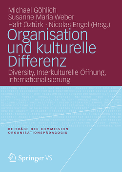 Organisation und kulturelle Differenz von Engel,  Nicolas, Göhlich,  Michael, Öztürk,  Halit, Weber,  Susanne Maria