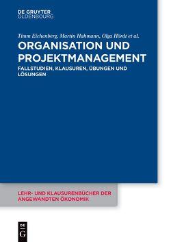 Organisation und Projektmanagement von Eichenberg,  Timm, Hahmann,  Martin, Hoerdt,  Olga, Luther,  Maren, Stelzer-Rothe,  Thomas