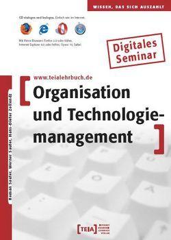 Organisation und Technologiemanagement von Sauter,  Roman, Sauter,  Werner, Zollondz,  Hans D